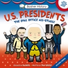 Basher History: US Presidents: Oval Office All-Stars Cover Image