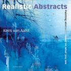 Realistic Abstracts: Painting abstracts based on what you see Cover Image