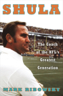 Shula: The Coach of the NFL's Greatest Generation Cover Image