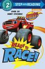 Ready to Race! (Blaze and the Monster Machines) (Step into Reading) Cover Image