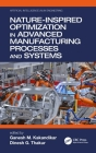 Nature-Inspired Optimization in Advanced Manufacturing Processes and Systems Cover Image
