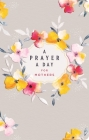 A Prayer a Day for Mothers Cover Image