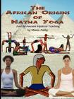The African Origins of Hatha Yoga Cover Image