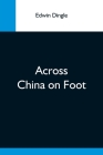 Across China On Foot Cover Image