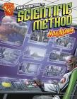 Investigating the Scientific Method with Max Axiom, Super Scientist (Graphic Library: Graphic Science) Cover Image