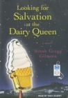 Looking for Salvation at the Dairy Queen Cover Image
