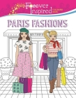 Forever Inspired Coloring Book: Paris Fashions (Forever Inspired Coloring Books) Cover Image