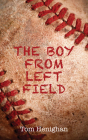 The Boy from Left Field Cover Image