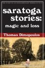 saratoga stories: magic and loss Cover Image