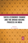 Socio-Economic Change and the Broad-Basing Process in India Cover Image