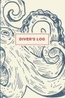 Scuba Diver Log Book: Track & Record 100 Dives - Cool Vintage Octopus Cover Image