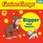 Curious George Bigger and Smaller (CGTV Fold-Out Pages Board Book) Cover Image