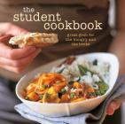 The Student Cookbook: Great Grub for the Hungry and the Broke Cover Image
