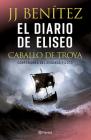 El Diario de Eliseo. Caballo de Troya Cover Image