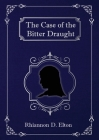 The Case of the Bitter Draught Cover Image