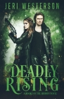 Deadly Rising: A Booke of the Hidden Novel Cover Image