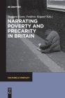 Narrating Poverty and Precarity in Britain (Culture & Conflict #5) Cover Image