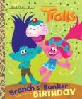 Branch's Bunker Birthday (DreamWorks Trolls) (Little Golden Book) Cover Image