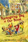 Thanksgiving Day at Our House: Thanksgiving Poems for the Very Young Cover Image