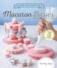 Creative Baking: Macaron Basics Cover Image