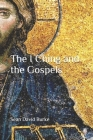 The I Ching and the Gospels Cover Image