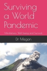 Surviving a World Pandemic: Mindfulness, Well-being and Survival (Little Black Book #1) Cover Image