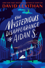 The Mysterious Disappearance of Aidan S. (as told to his brother) Cover Image