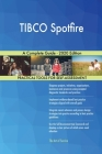 TIBCO Spotfire A Complete Guide - 2020 Edition Cover Image