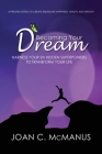 Becoming Your Dream: Harness Your Six Hidden Superpowers to Transform Your Life Cover Image