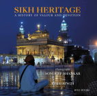 Sikh Heritage: A History of Valour and Devotion Cover Image