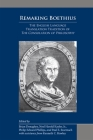 Remaking Boethius: The English Language Translation Tradition of The Consolation of Philosophy (MEDIEVAL & RENAIS TEXT STUDIES #505) Cover Image