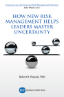 How New Risk Management Helps Leaders Master Uncertainty Cover Image