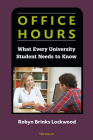 Office Hours: What Every University Student Needs to Know Cover Image