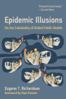 Epidemic Illusions: On the Coloniality of Global Public Health Cover Image