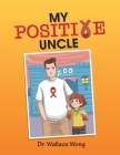 My Positive Uncle Cover Image