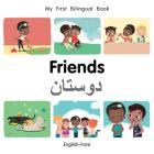 My First Bilingual Book–Friends (English–Farsi) Cover Image
