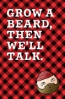 Grow A Beard Then We'll Talk: September 26th Lumberjack Day - Count the Ties - Epsom Salts - Pacific Northwest - Loggers and Chin Whisker - Timber B Cover Image