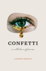 Confetti: A collection of poems Cover Image