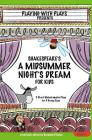 Shakespeare's A Midsummer Night's Dream for Kids: 3 Short Melodramatic Plays for 3 Group Sizes (Playing with Plays) Cover Image