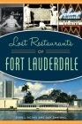 Lost Restaurants of Fort Lauderdale Cover Image