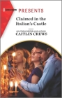Claimed in the Italian's Castle Cover Image