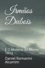 Irmãos Dubois: E O Mistério do Monte Terra Cover Image