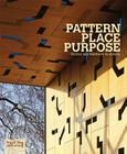 Pattern Place Purpose: Procter and Matthews Architects Cover Image