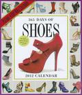 365 Days of Shoes 2012 Wall Calendar Cover Image