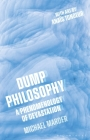Dump Philosophy: A Phenomenology of Devastation Cover Image