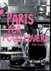 Paris for Food Lovers (Food Lovers Guides) Cover Image