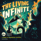 The Living Infinite: A Game of Submarine Survival Cover Image