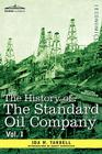 The History of the Standard Oil Company, Vol. I (in Two Volumes) Cover Image