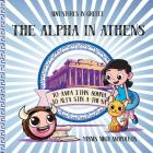 The Alpha in Athens: Adventures in Greece Cover Image