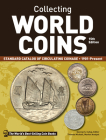 Collecting World Coins, 1901-Present: Standard Catalog of Circulating Coinage Cover Image